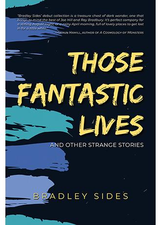 Those Fantastic Lives